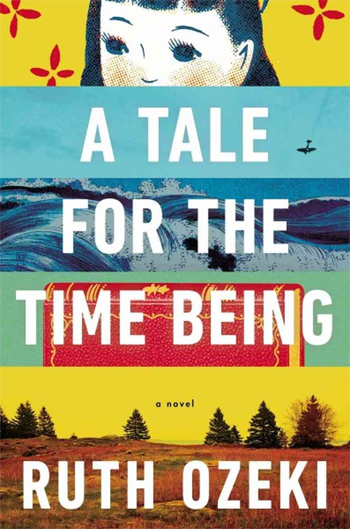 Ruth Ozeki's A Tale for the Time Being